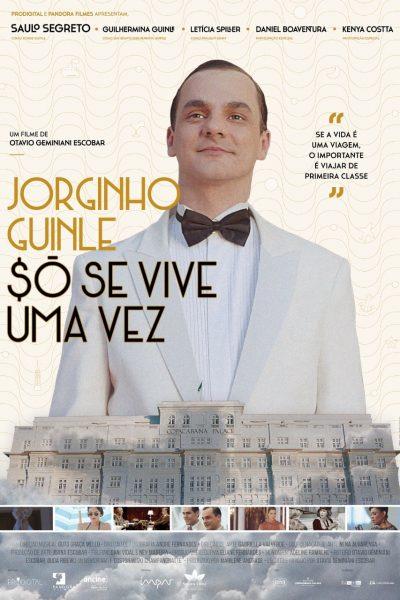 JORGINHO GUINLE, $Ó SE VIVE UMA VEZ