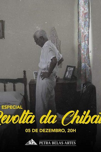 ESPECIAL REVOLTA DA CHIBATA