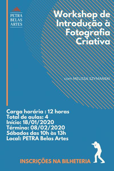 Workshop – Introdução à Fotografia Criativa c/ Melissa Szymanski